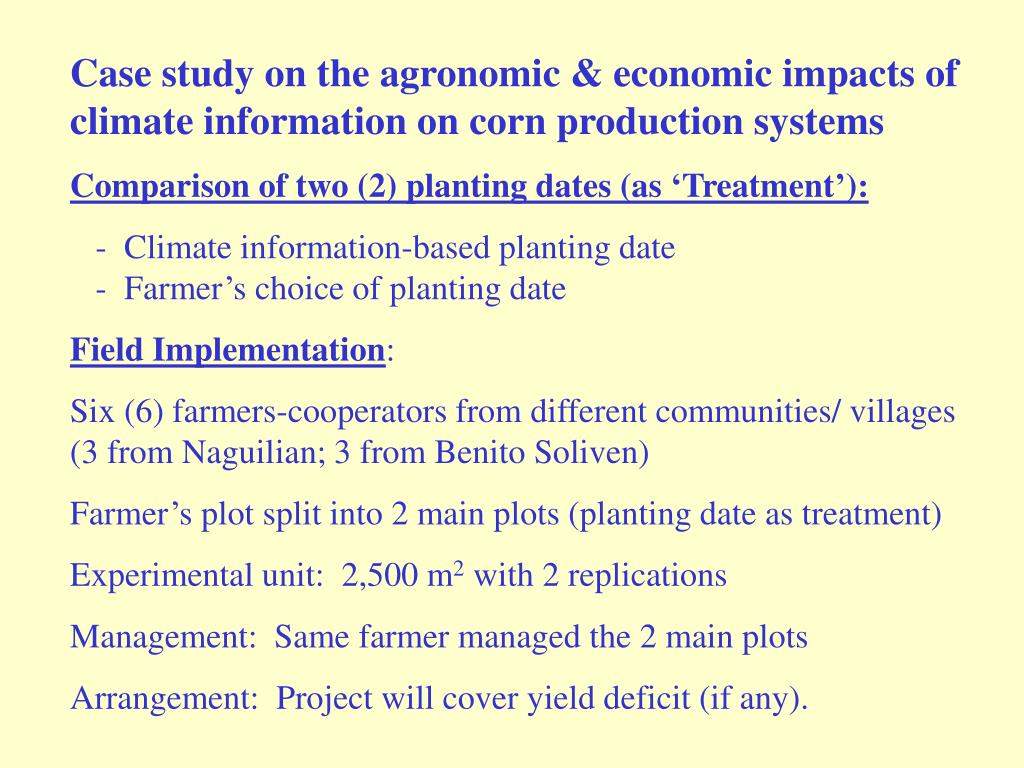 Case study on the agronomic & economic impacts of climate information on corn production systems