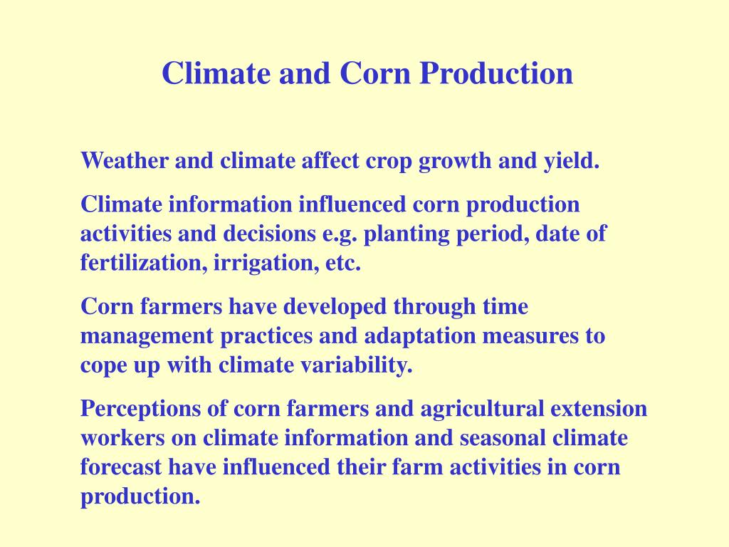 Climate and Corn Production