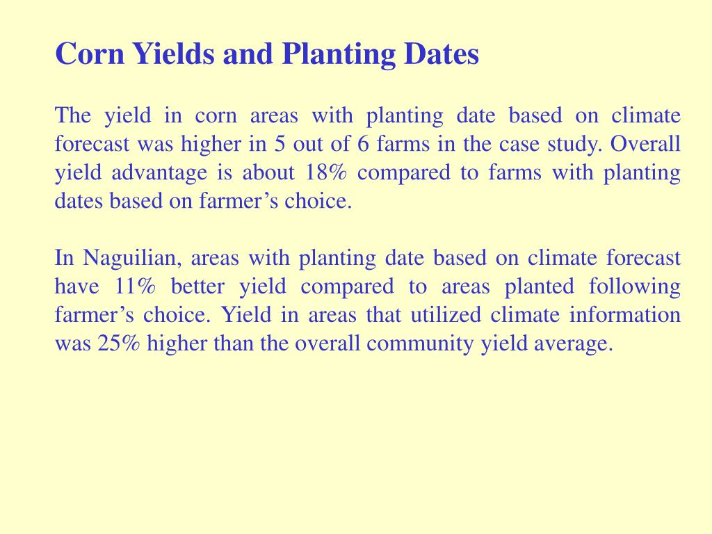 Corn Yields and Planting Dates