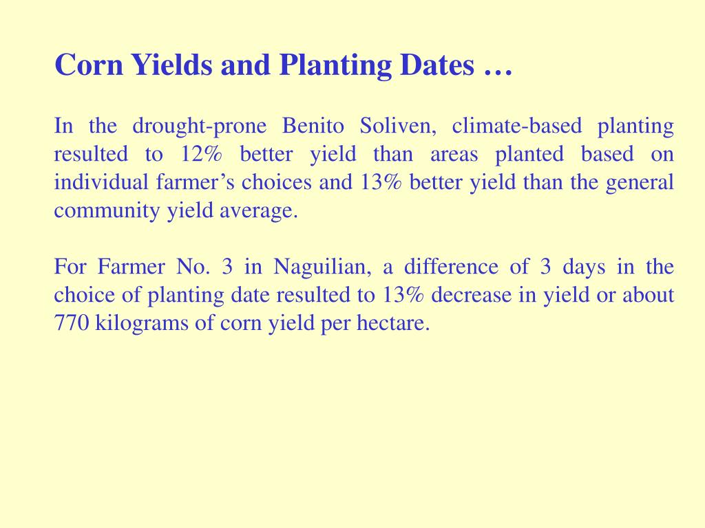 Corn Yields and Planting Dates …