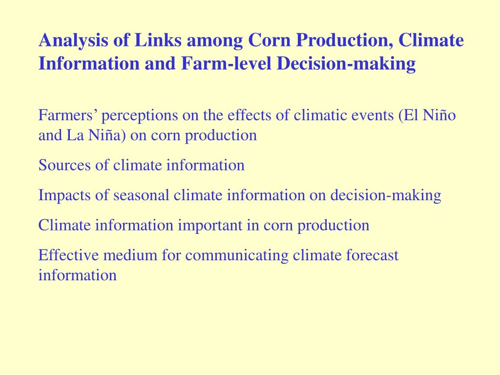 Analysis of Links among Corn Production, Climate Information and Farm-level Decision-making
