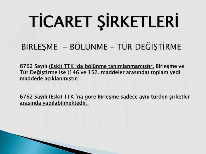 TİCARET ŞİRKETLERİ