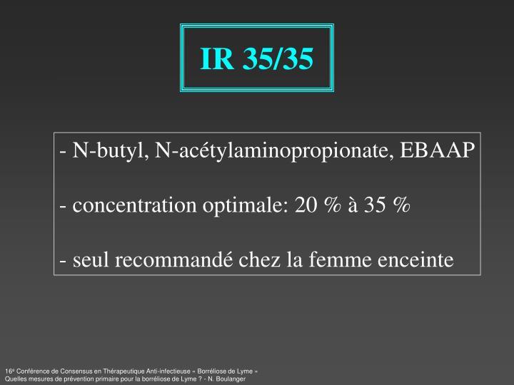 IR 35/35