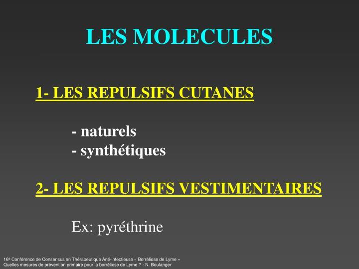 LES MOLECULES