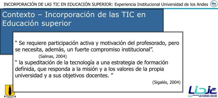 Contexto – Incorporación de las TIC en Educación superior
