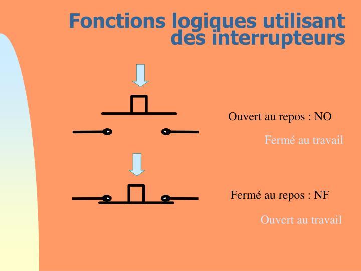 Fonctions logiques utilisant des interrupteurs