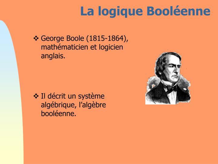 La logique Booléenne
