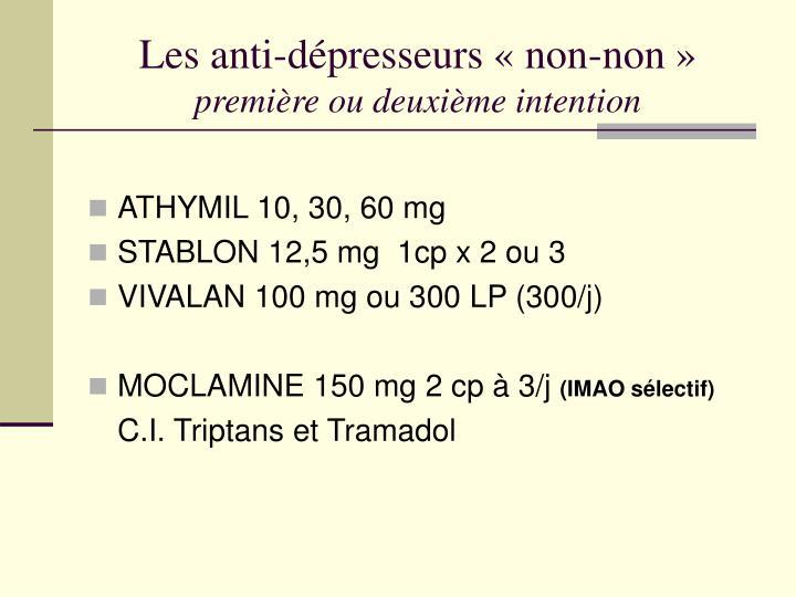 Les anti-dépresseurs « non-non »