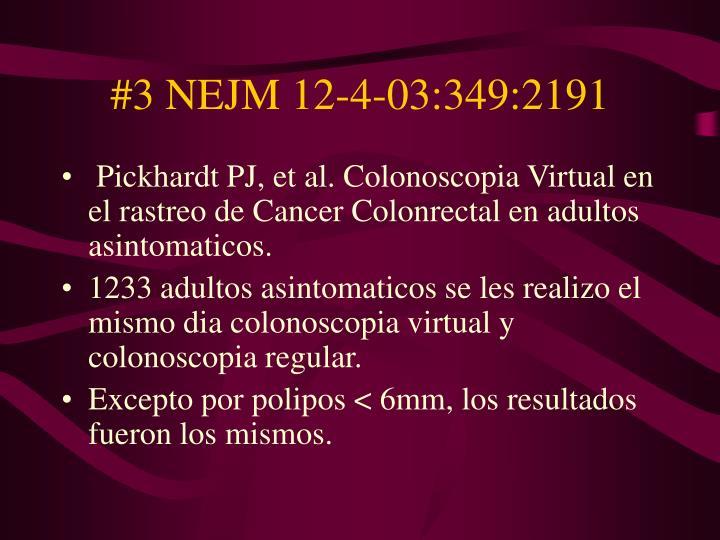 #3 NEJM 12-4-03:349:2191