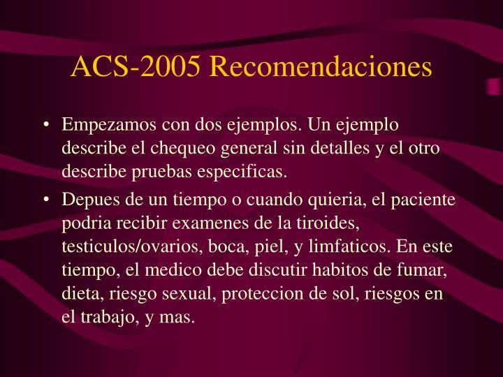ACS-2005 Recomendaciones