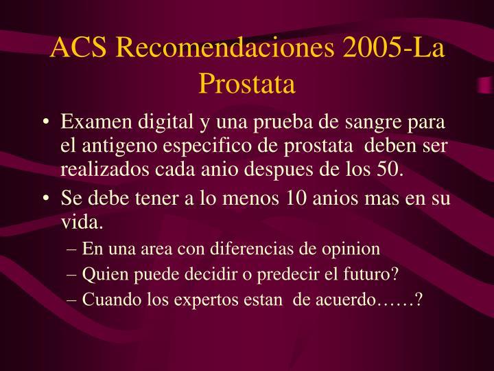 ACS Recomendaciones 2005-La Prostata