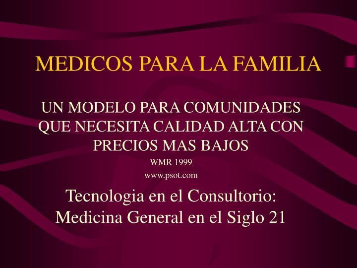 MEDICOS PARA LA FAMILIA
