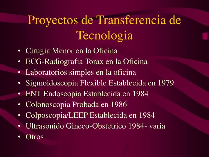 Proyectos de Transferencia de Tecnologia