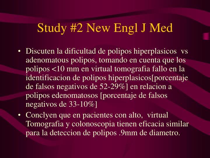 Study #2 New Engl J Med