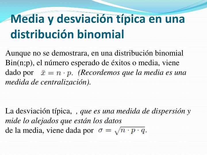 Media y desviación típica en una distribución binomial