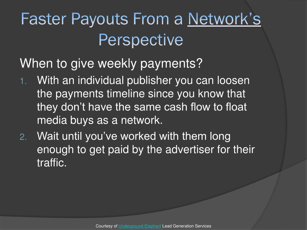 Faster Payouts From a