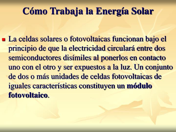 Cómo Trabaja la Energía Solar