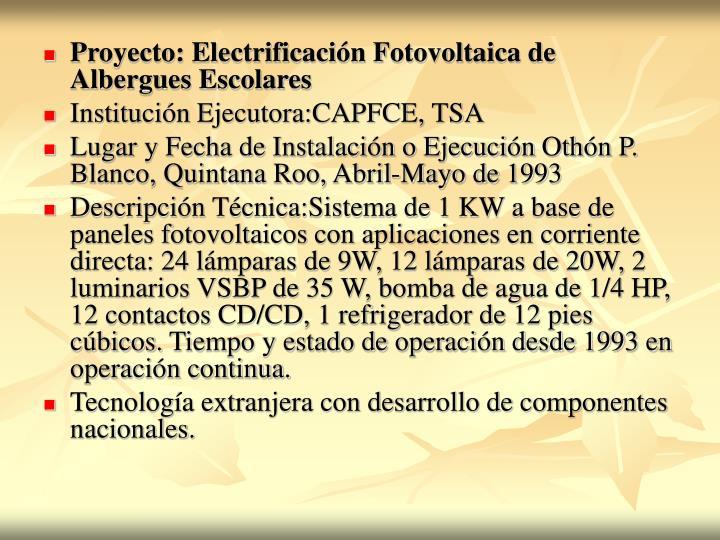 Proyecto: Electrificación Fotovoltaica de Albergues Escolares