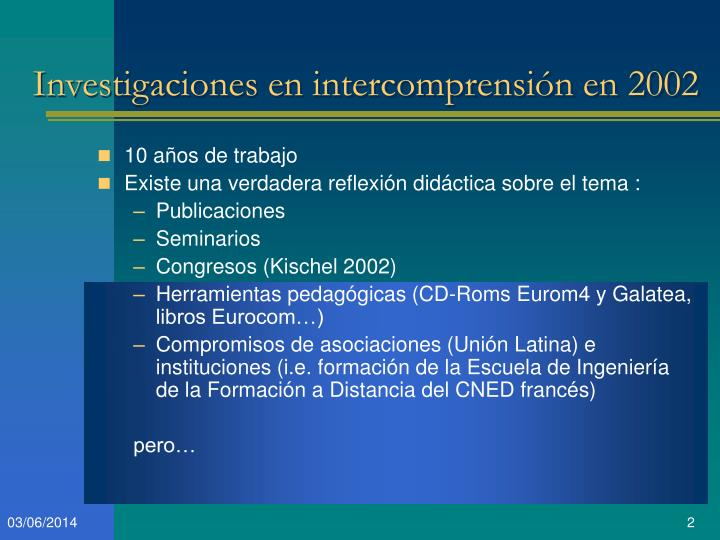 Investigaciones en intercomprensi n en 2002