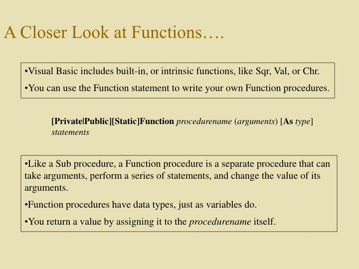 A Closer Look at Functions….