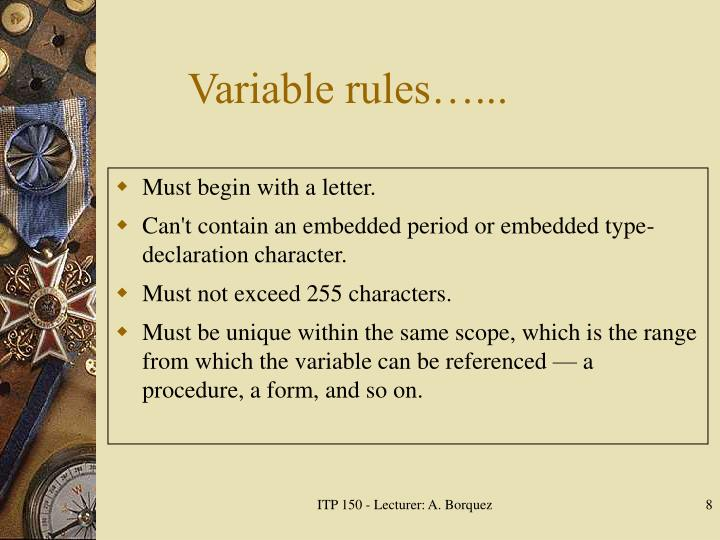 Variable rules…...