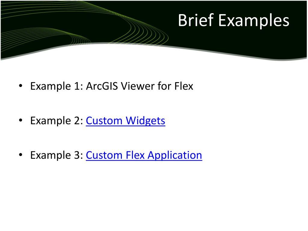 Brief Examples