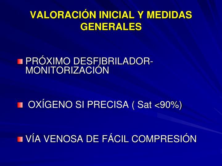 VALORACIÓN INICIAL Y MEDIDAS GENERALES