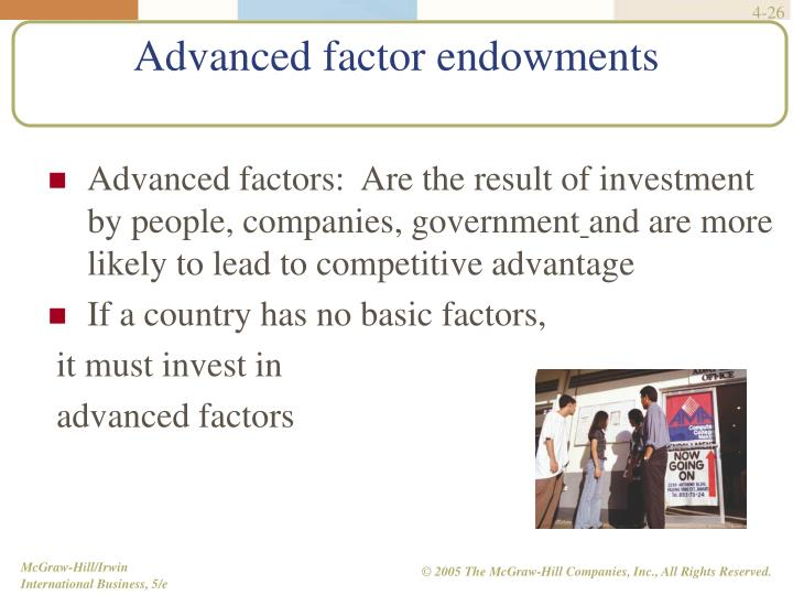 Advanced factor endowments