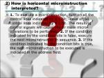 2 how is horizontal microinstruction interpreted