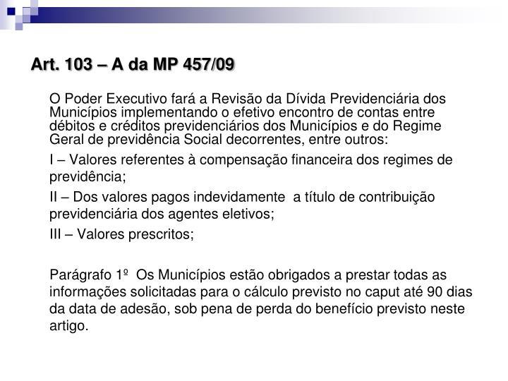 Art. 103 – A da MP 457/09