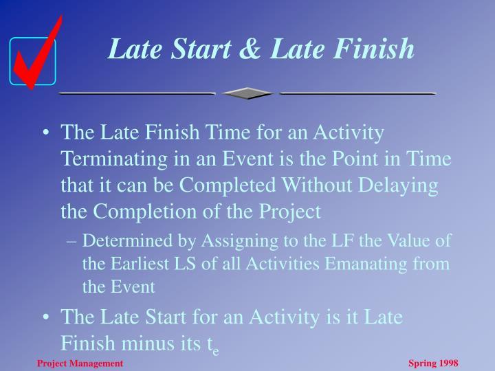 Late Start & Late Finish