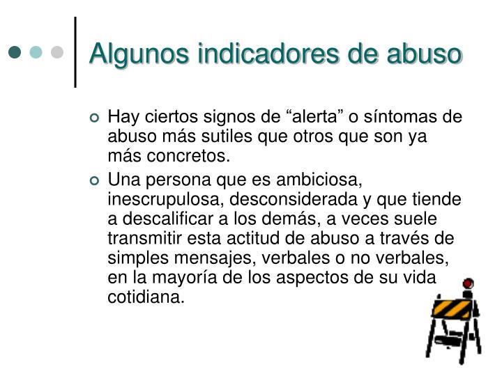 Algunos indicadores de abuso