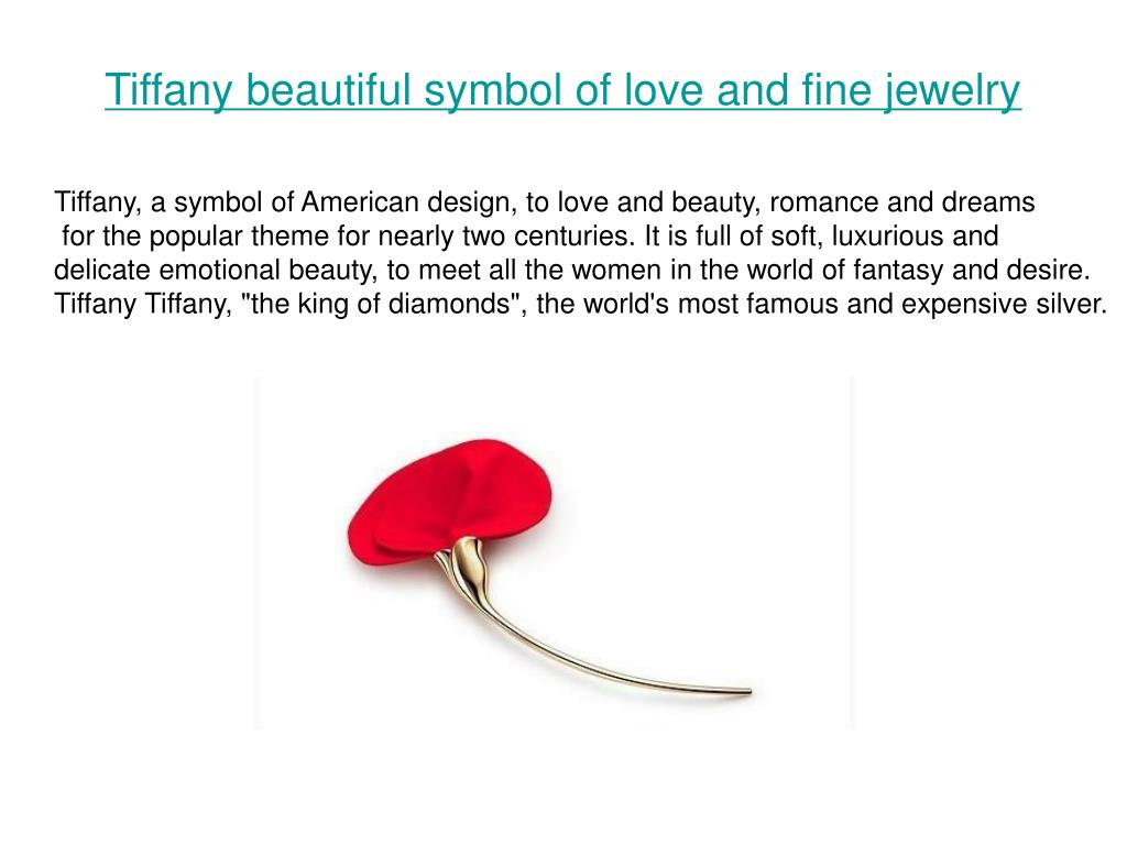 Tiffany beautiful symbol of love and fine jewelry