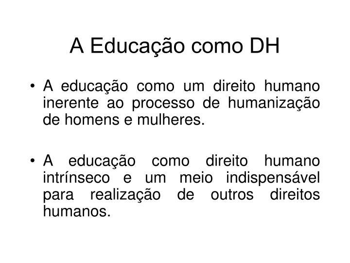 A Educação como DH
