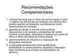 recomenda es complementares