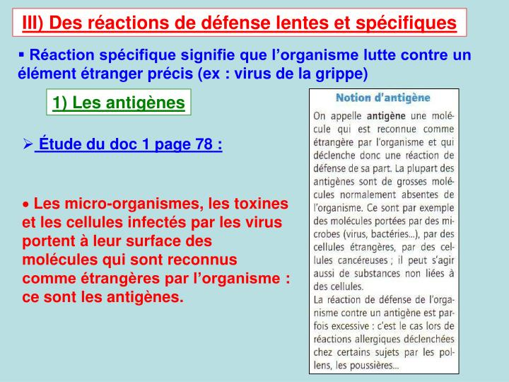 III) Des ractions de dfense lentes et spcifiques