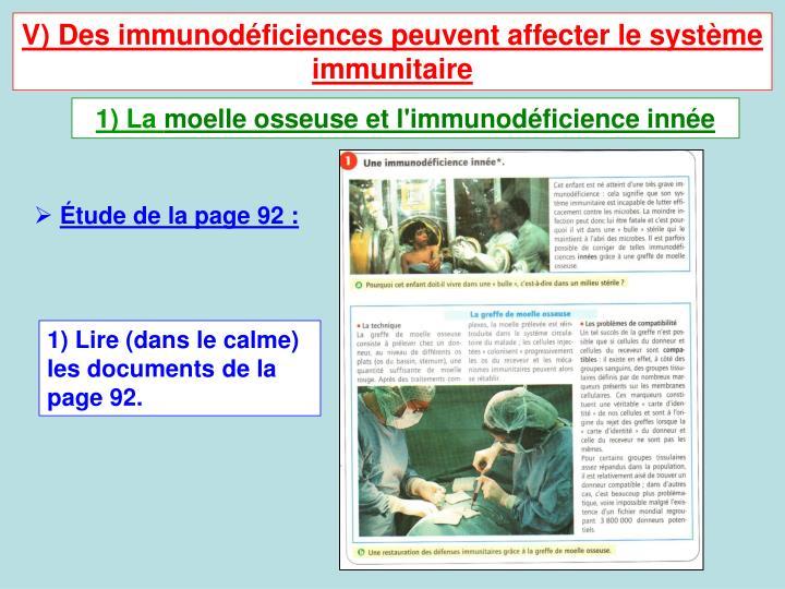 V) Des immunodficiences peuvent affecter le systme immunitaire