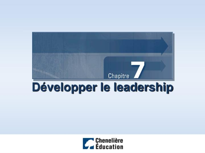 D velopper le leadership