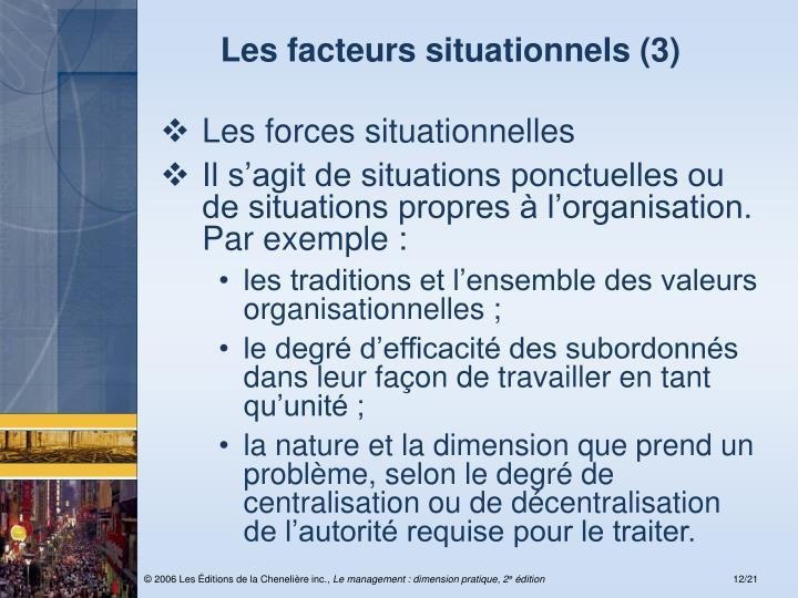 Les facteurs situationnels (3)