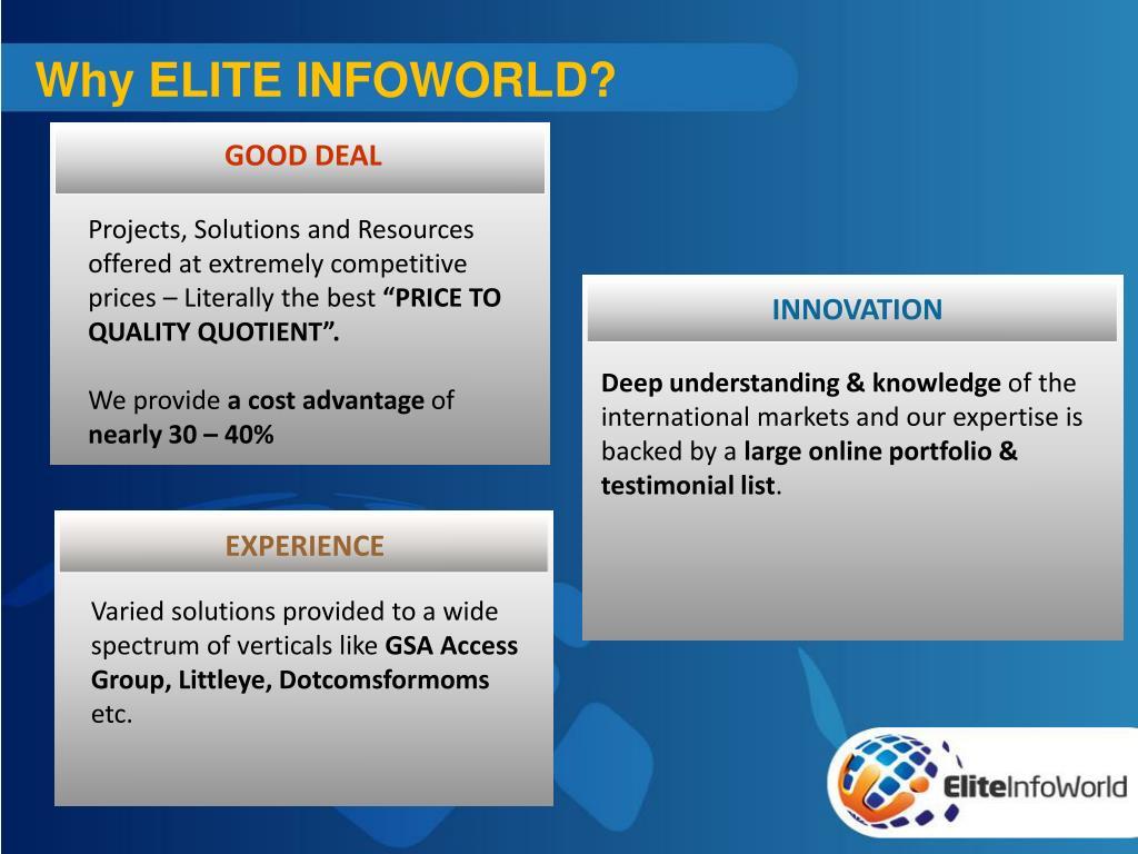 Why ELITE INFOWORLD?