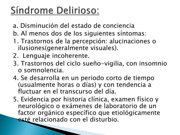Síndrome Delirioso: