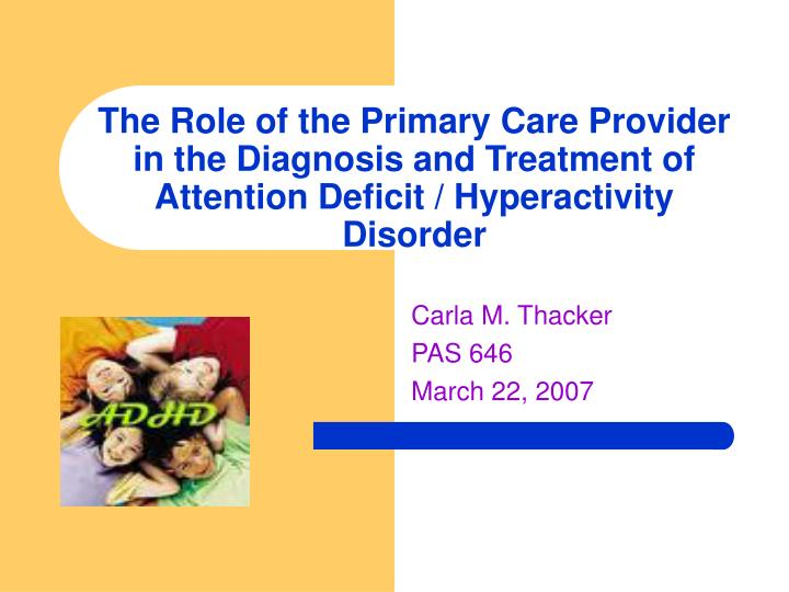 symptoms diagnose and treatment of attention deficit hyperactivity disorder