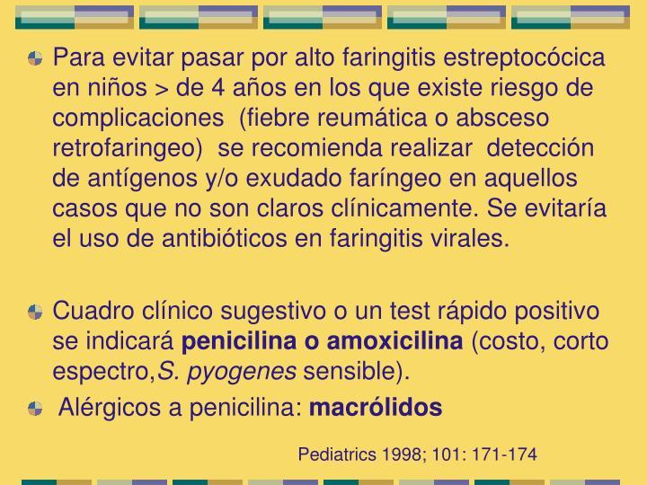 Para evitar pasar por alto faringitis estreptoc