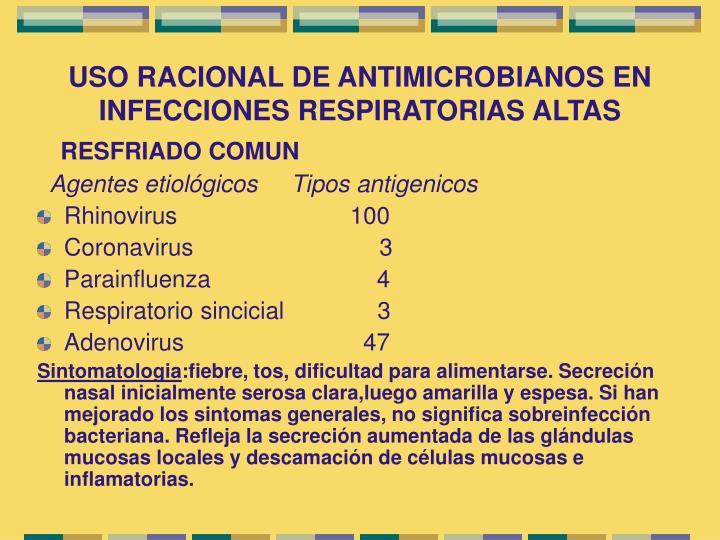 USO RACIONAL DE ANTIMICROBIANOS EN INFECCIONES RESPIRATORIAS ALTAS