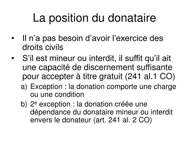 La position du donataire