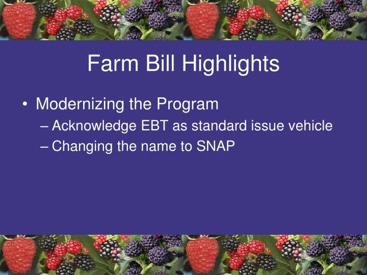 Farm Bill Highlights