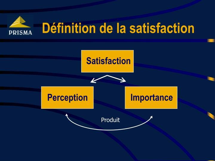 Définition de la satisfaction