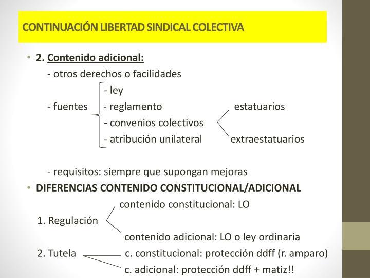CONTINUACIÓN LIBERTAD SINDICAL COLECTIVA