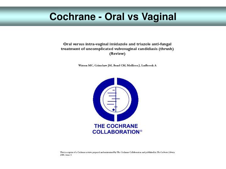 Cochrane - Oral vs Vaginal