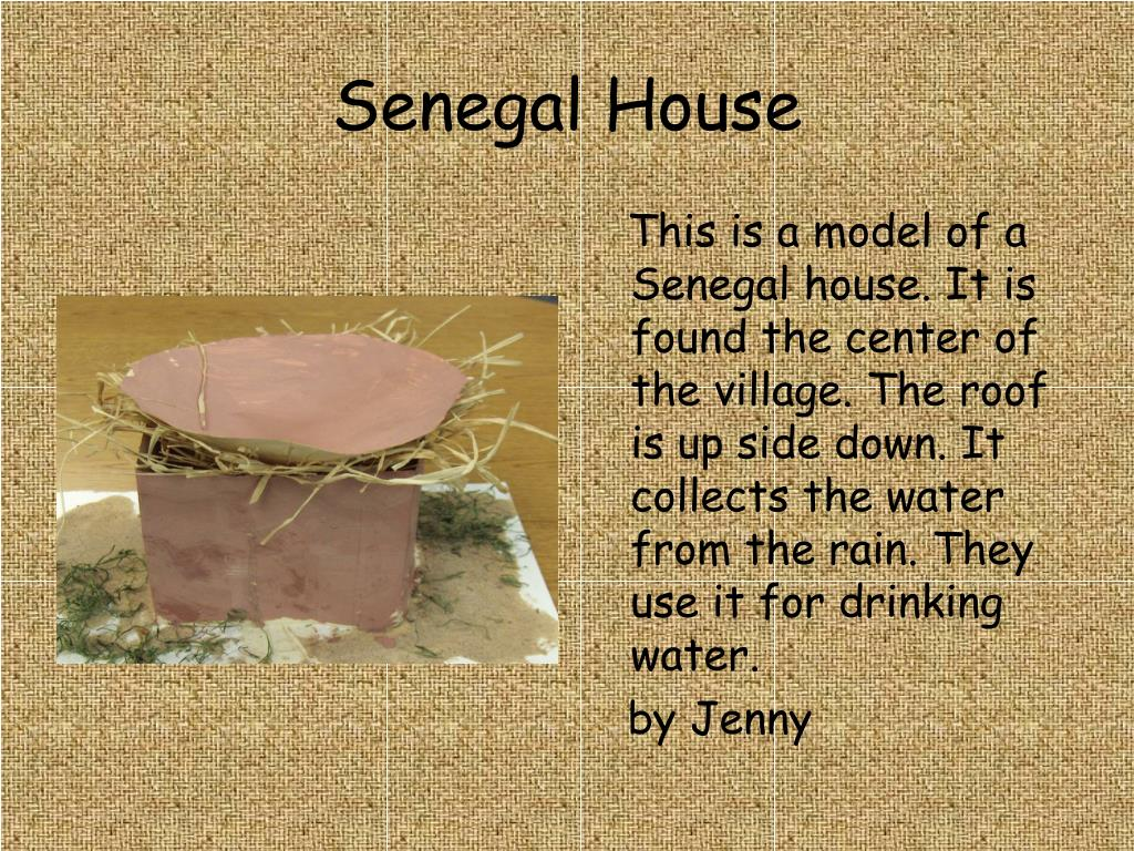 Senegal House